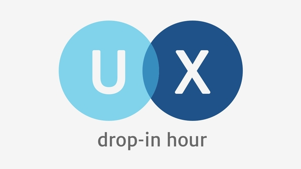 Drop-In: User Experience (UX) Consulting