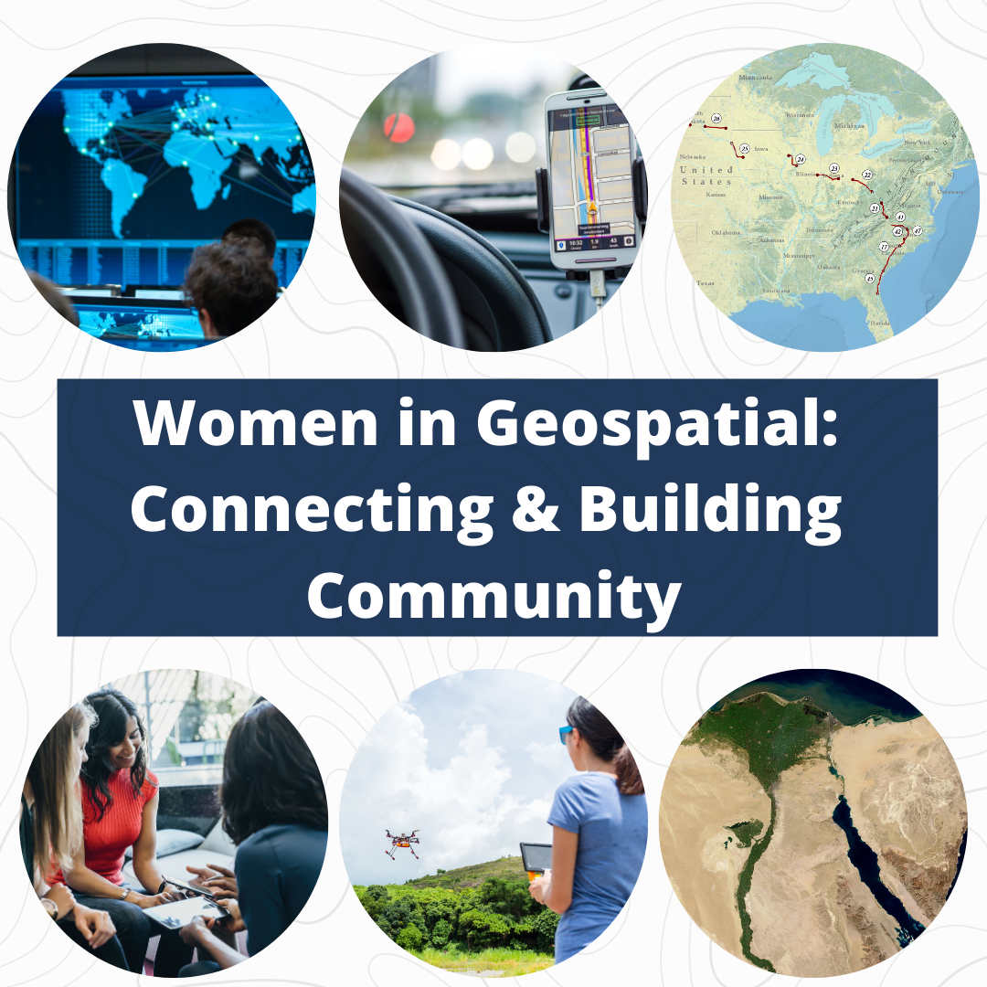 POSTPONED: CSW & Women in Geospatial: Connecting & Building Community