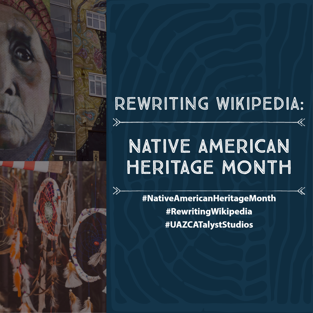 Rewriting Wikipedia: Native American Heritage Month
