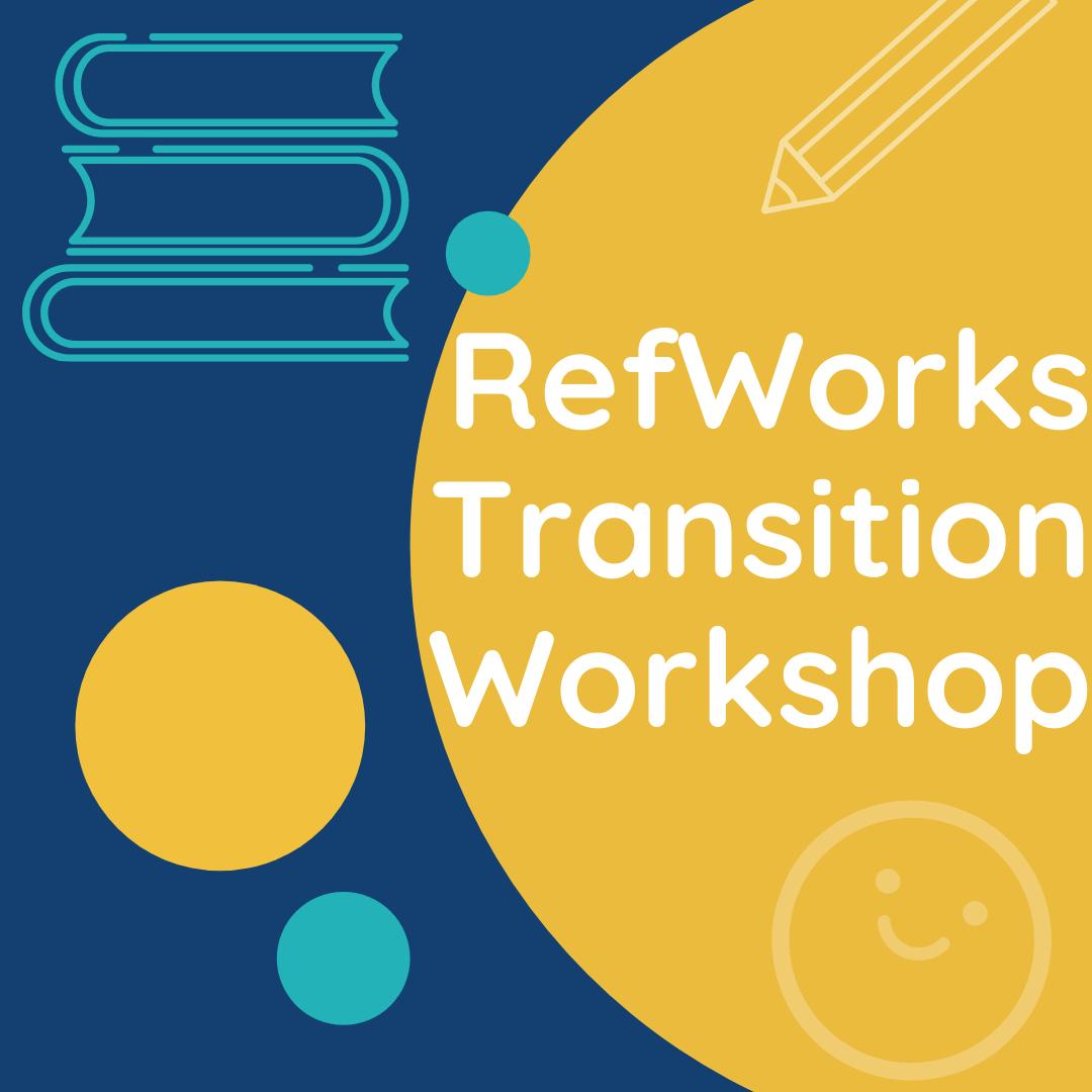 RefWorks Transition Workshop