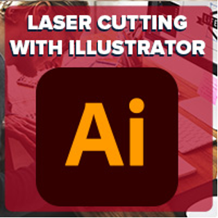 Laser Cutting with Adobe Illustrator (In-Person)