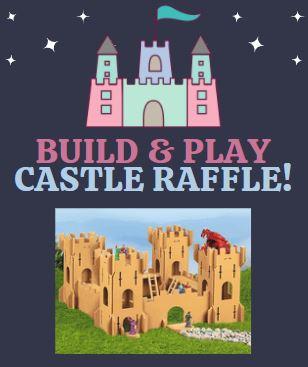Build & Play Castle Raffle!