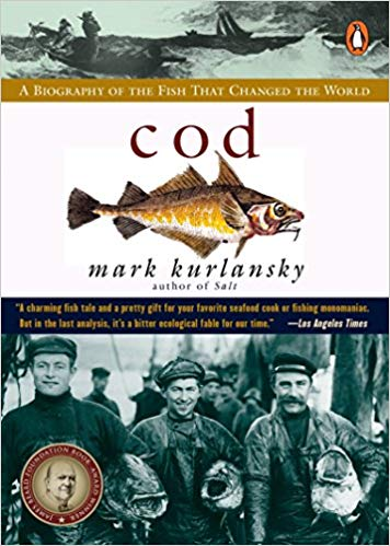 Literally Speaking - Cod: A Biography of the Fish that Changed the World