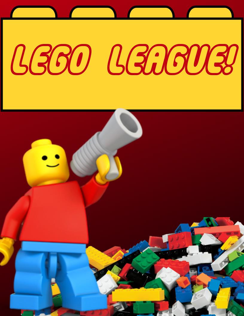 Lego League! Ages 6-12