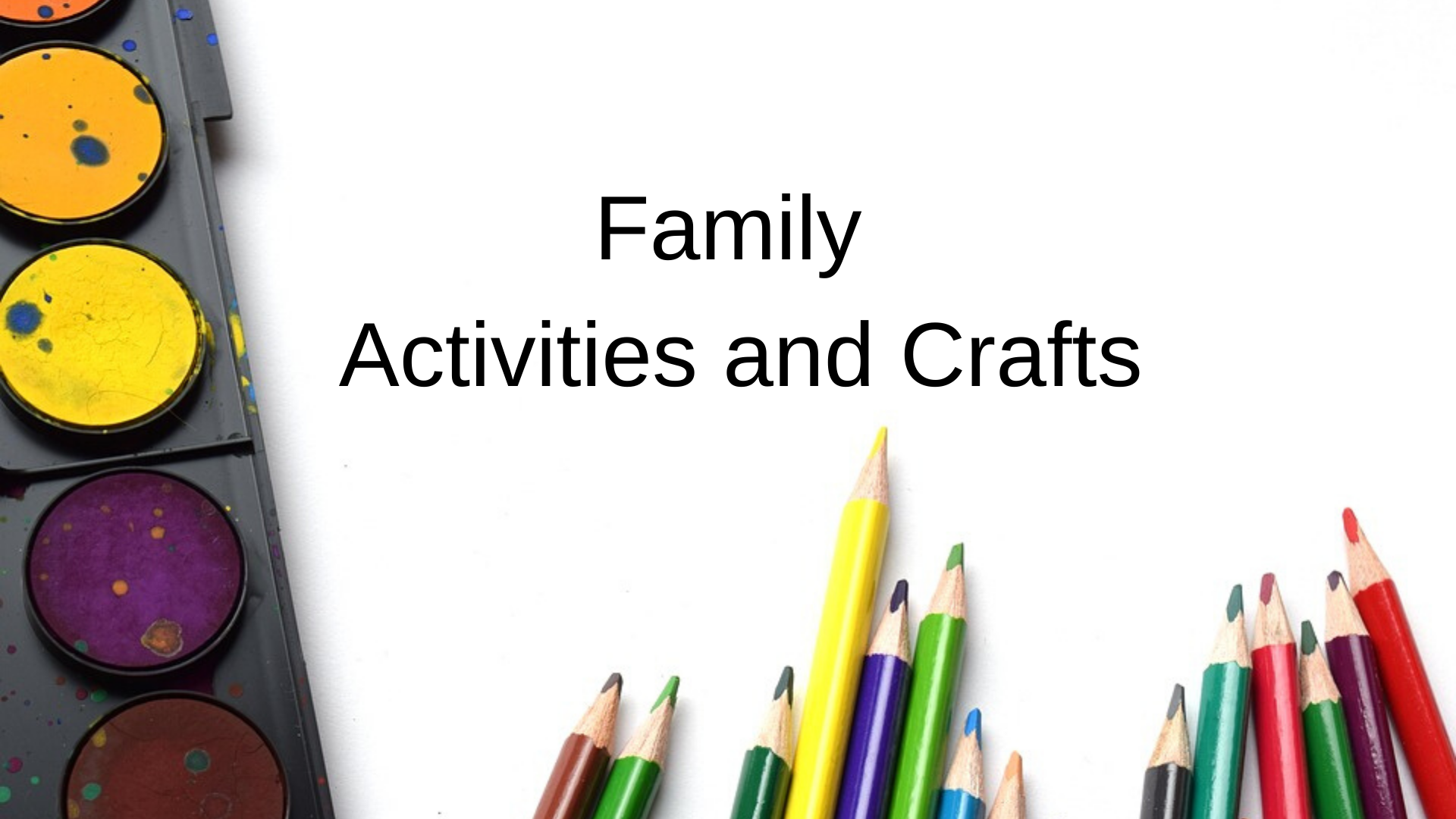 Family Activity and Craft