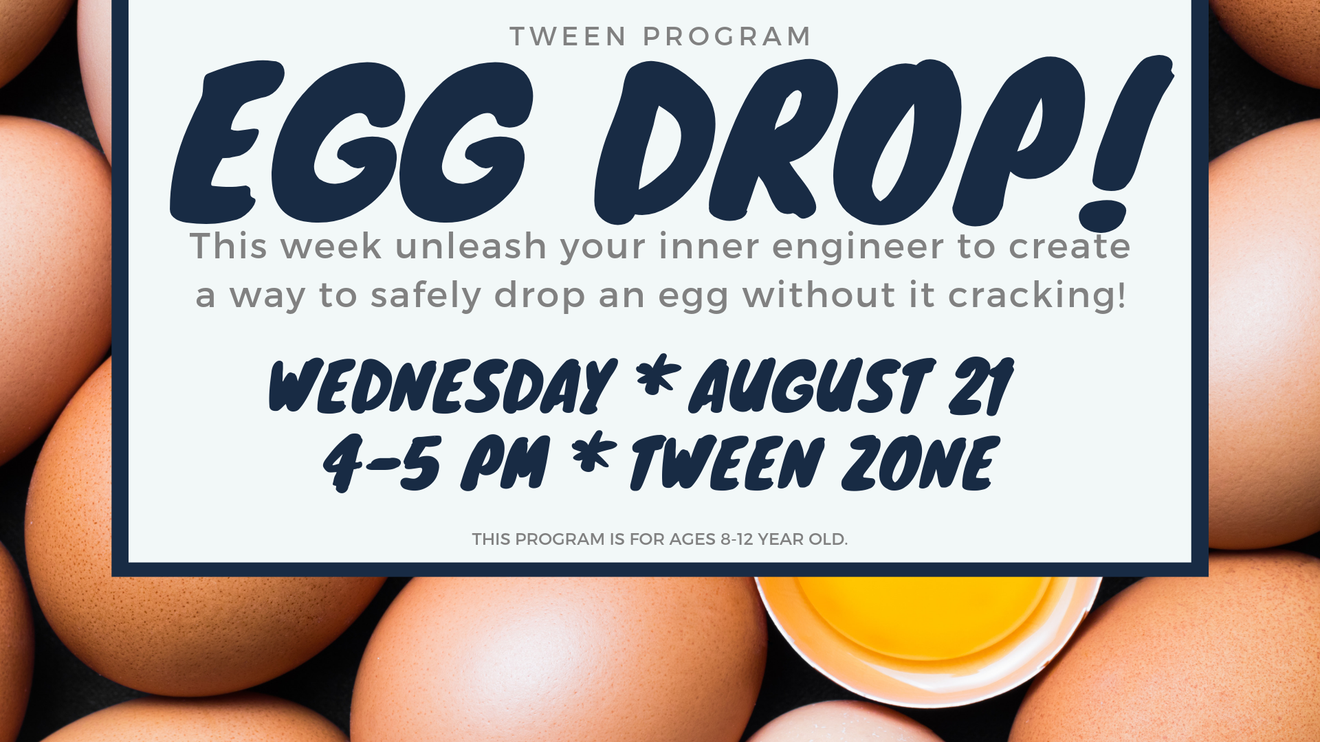 Tween Program: Egg Drop
