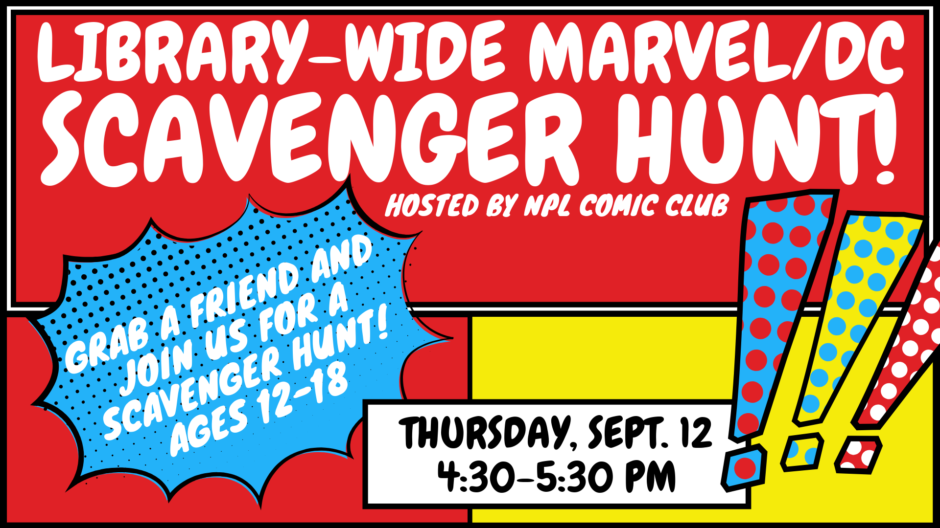 Library Wide Marvel/DC Scavenger Hunt! Hosted by NPL Comic Club