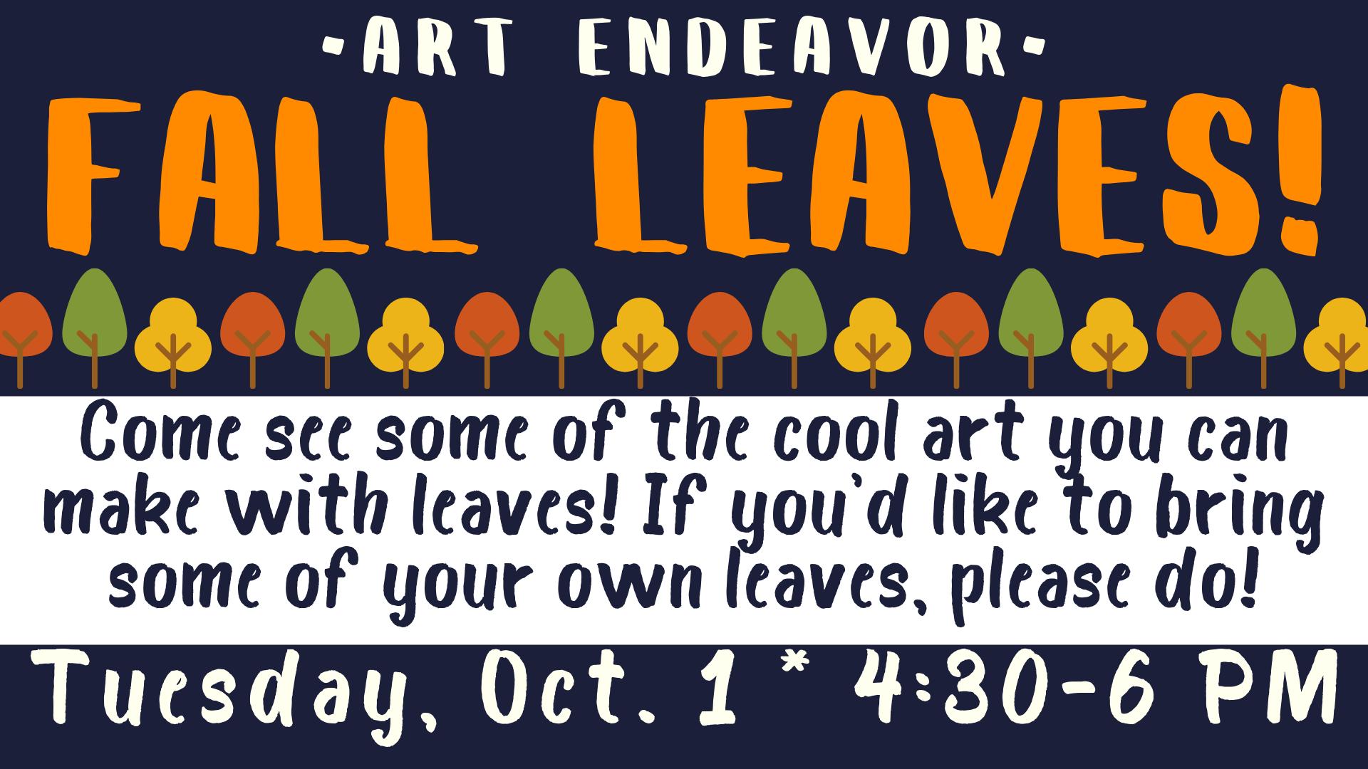 Art Endeavor - Fall Leaves!