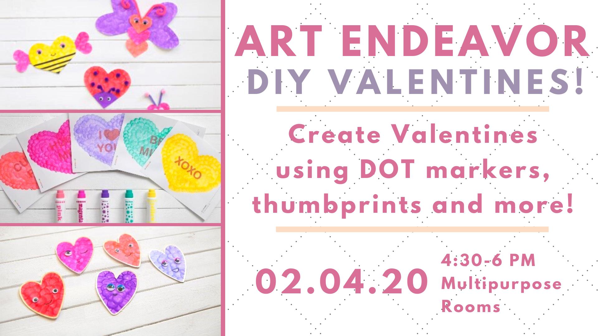 Art Endeavor: DIY Valentines!