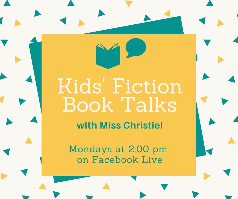 Kids' Fiction Book Talks with Miss Christie