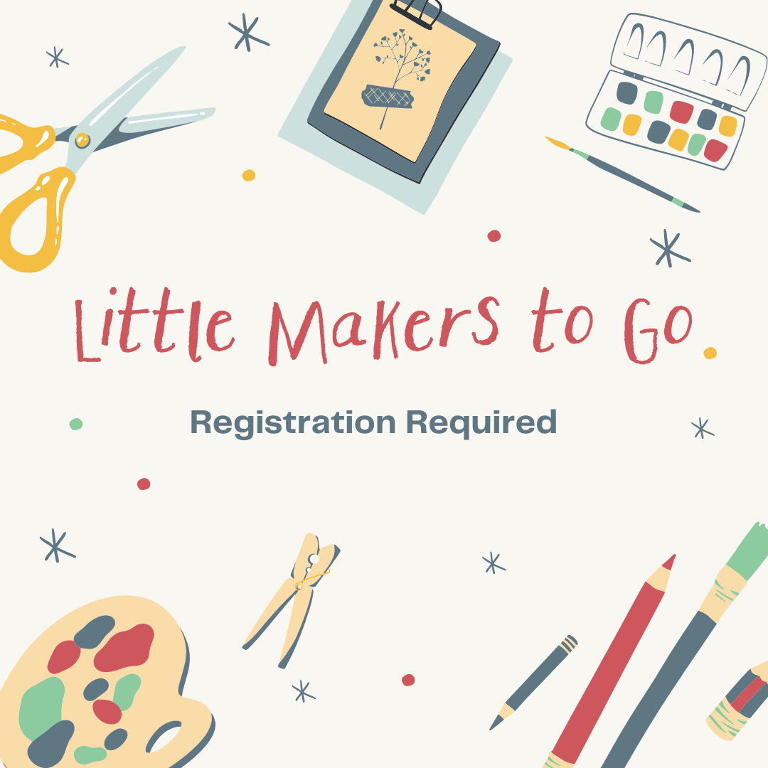 Little Makers To Go