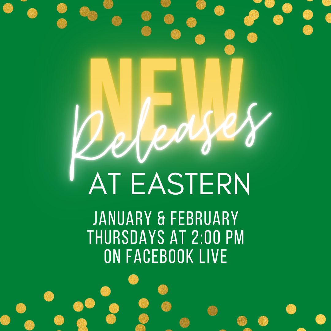 New Releases at Eastern