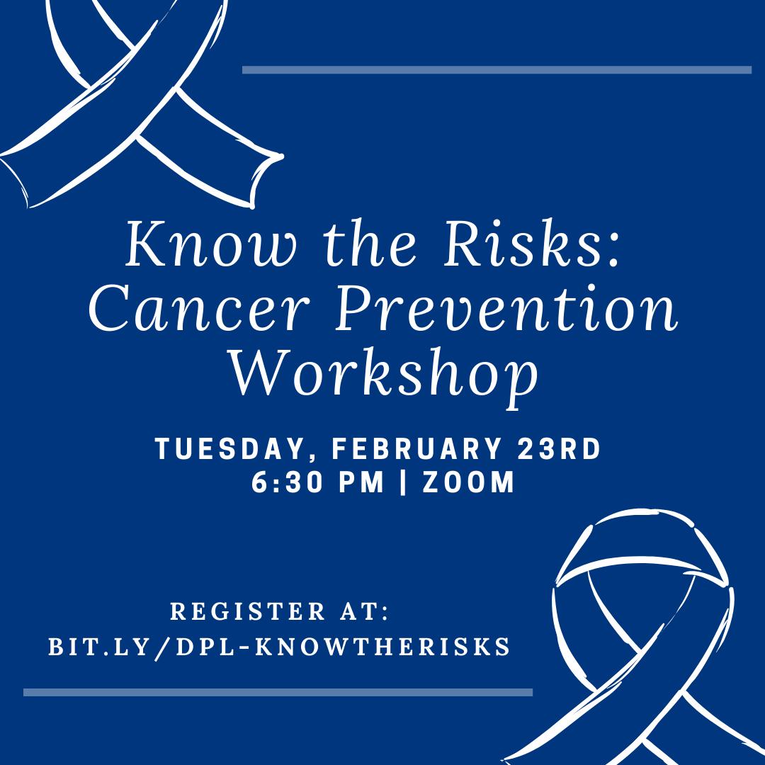 Know the Risks – Cancer Prevention Workshop