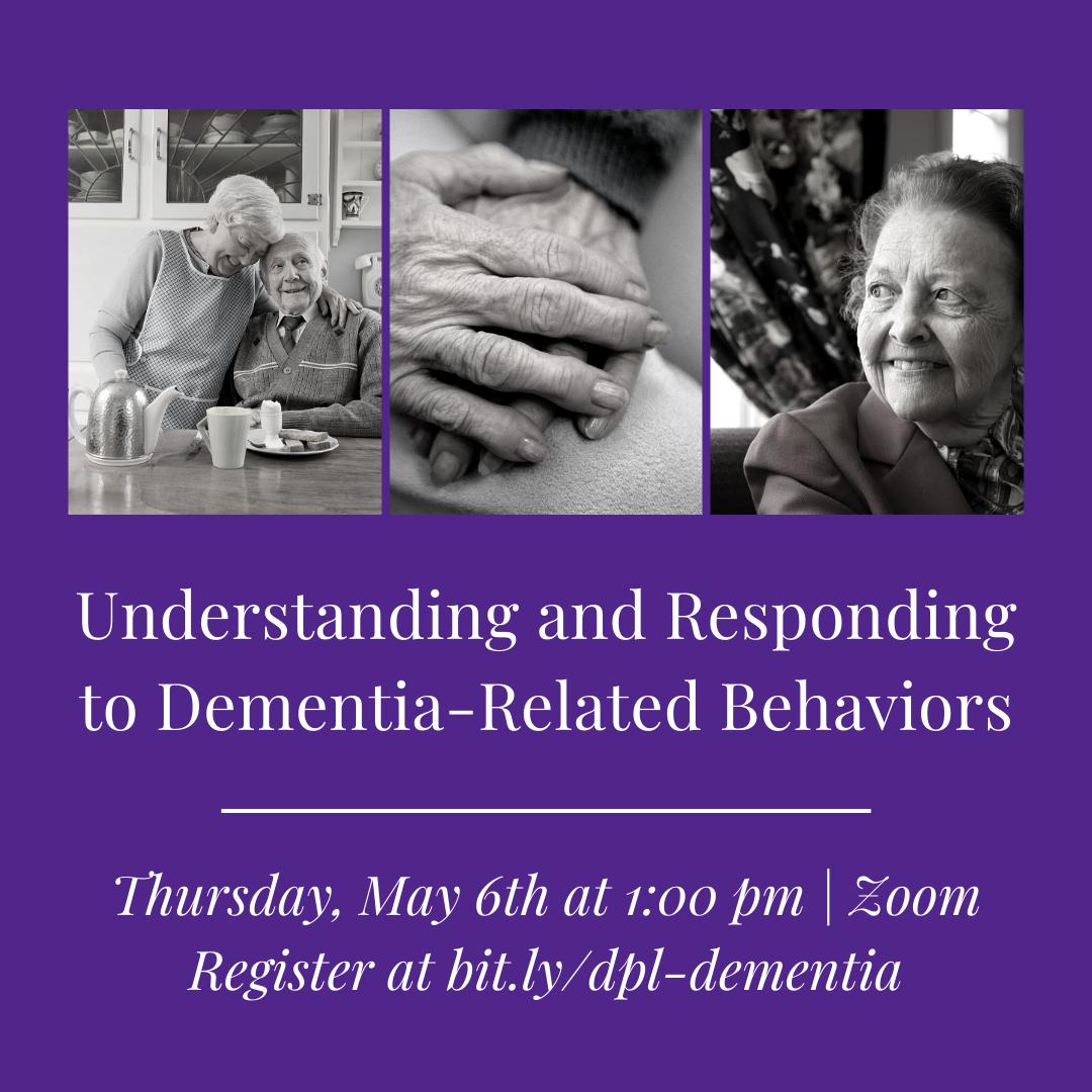 Understanding and Responding to Dementia-Related Behaviors