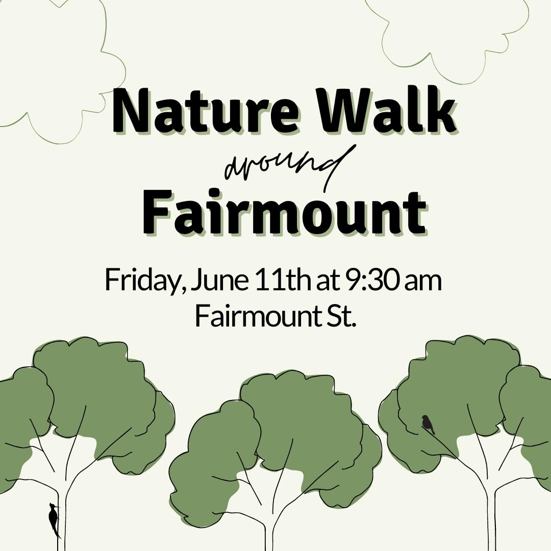 Nature Walk Around Fairmount