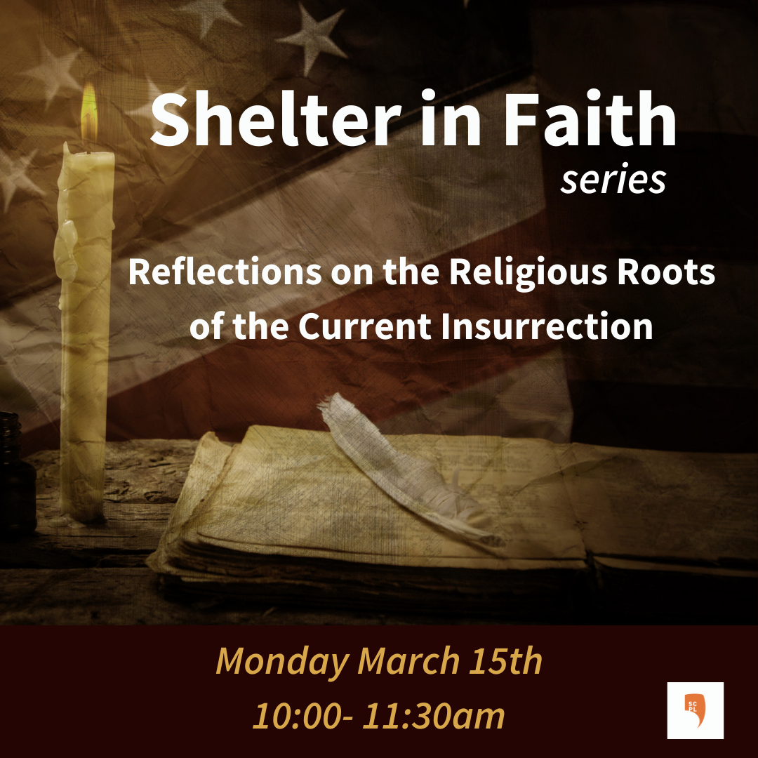 Shelter in Faith: Reflections on the Religious Roots of the Current Insurrection