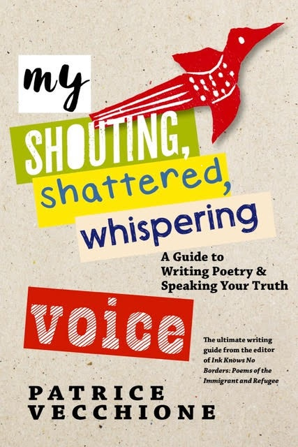 """Patrice Vecchione """"My Shouting,Shattered, Whispering Voice"""""""