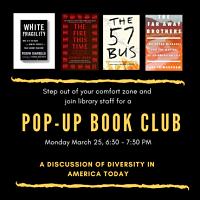 Pop-Up Book Club: A Discussion of Diversity in America
