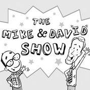 The Mike Wohnoutka and David LaRochelle Show
