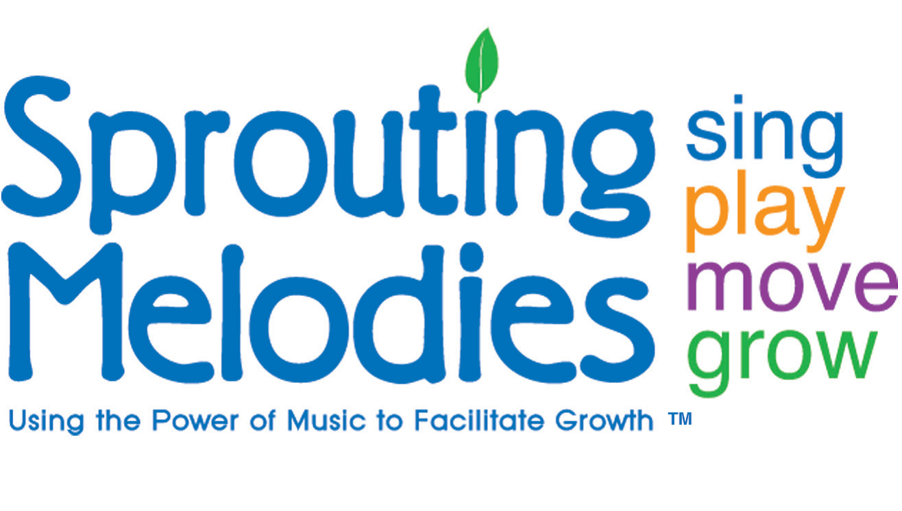 Sprouting Melodies:  Sing! Play! Move! Grow! for babies to 18 mos