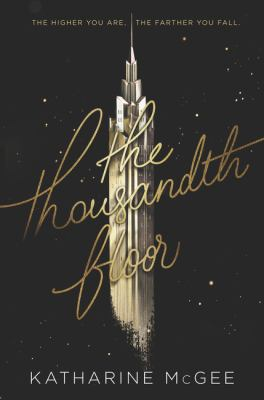 "Young Adult Book Club: ""The Thousandth Floor"" by Katherine McGee"