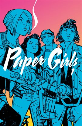 "Young Adult Book Club : ""Paper Girls Vol. 1"" by Brian K .Vaughan"