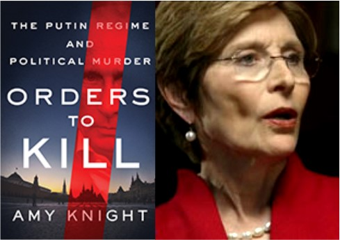 "Author & historian Amy Knight discusses her book ""Orders to Kill: The Putin Regime and Political Murder"""