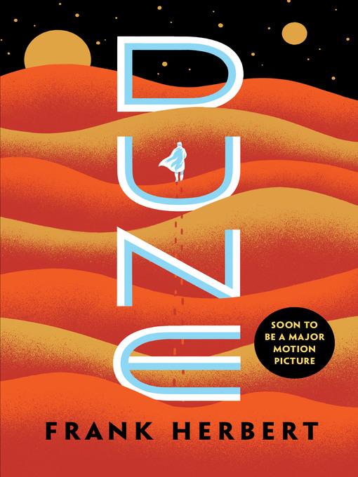 Sci-Fi Book Discussion:  Dune by Frank Herbert