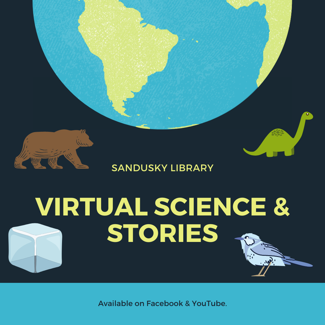 Sandusky Library Virtual Science and Stories