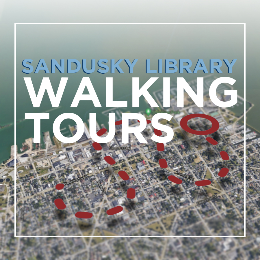 Stories and History of Sandusky's Downtown Shoreline Walking Tour