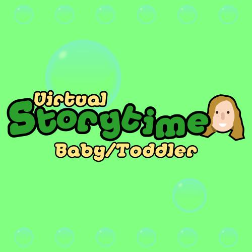Virtual Baby/Toddler Storytime