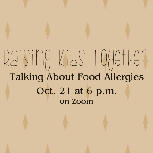 Raising Kids Together: Talking about Food Allergies