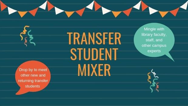 Transfer Student Mixer