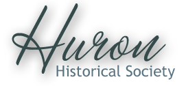 Huron Historical Society Open Hours