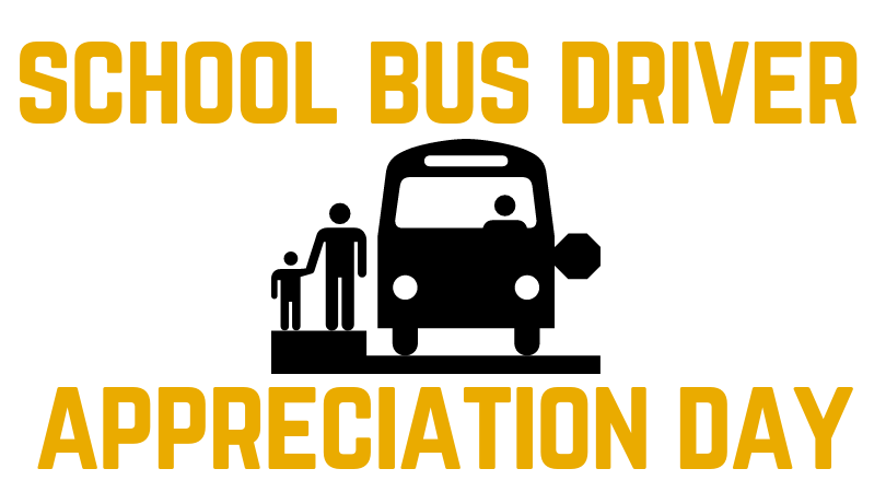 School Bus Driver Appreciation day