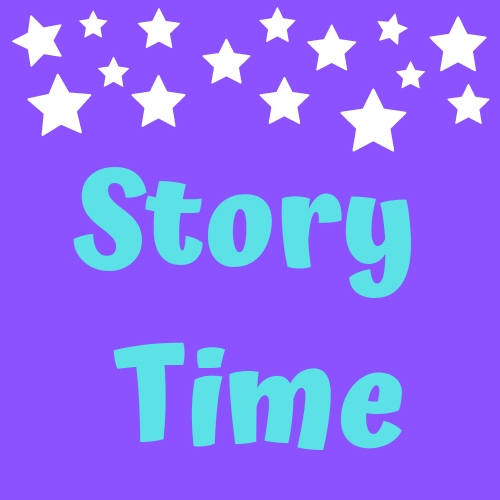 Story Time with Miss Maria Ages 3 up to 6