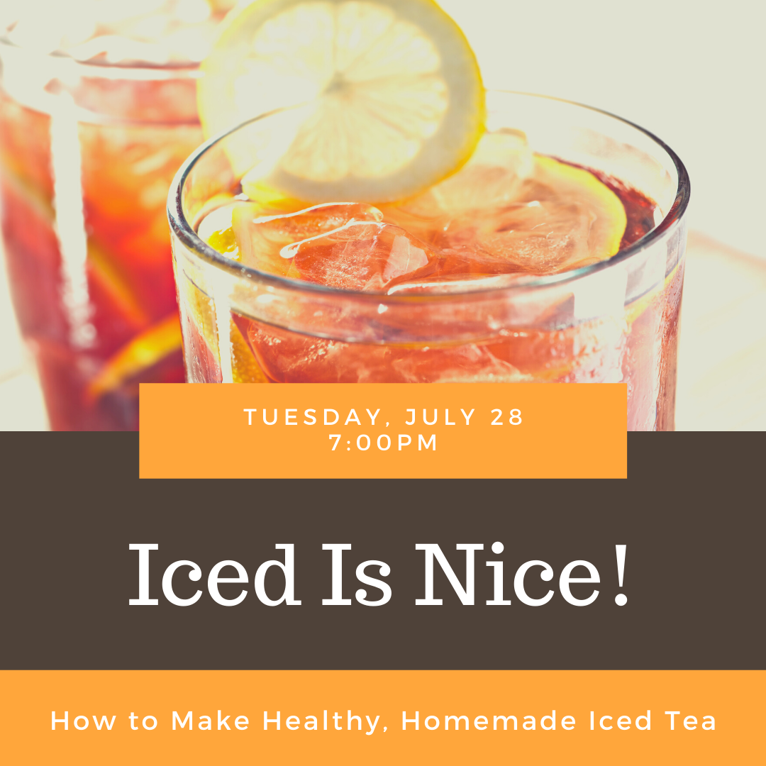 Iced Is Nice!: How to Make Healthy, Homemade Iced Tea