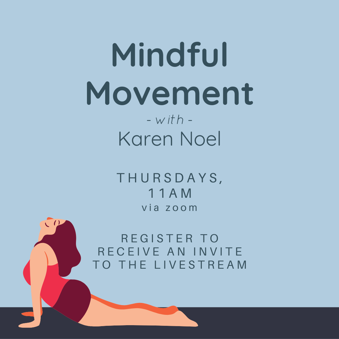 Mindful Movement with Karen Noel