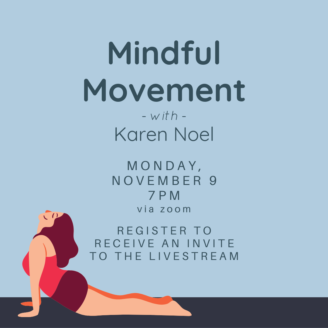 Mindful Movement with Karen Noel: Evening Edition