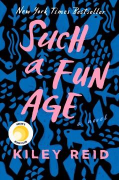 Community Read: Such a Fun Age by Kiley Reid