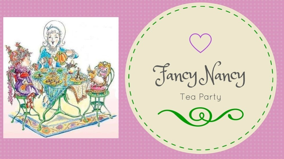 Fancy Nancy Mother's Day Tea Party, Grades PreK-4