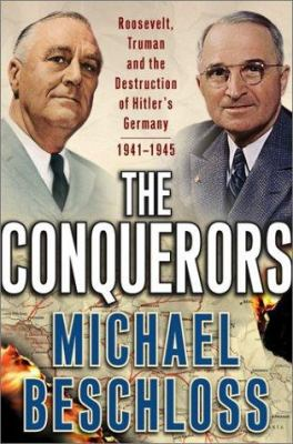 Just the Facts: the Nonfiction Only Book Club - The Conquerors by Michael R. Beschloss
