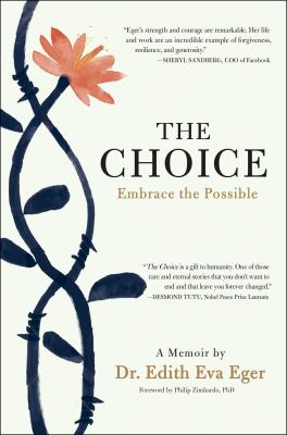 Just the Facts: the Nonfiction Only Book Club - The Choice by Dr. Edith Eva Eger