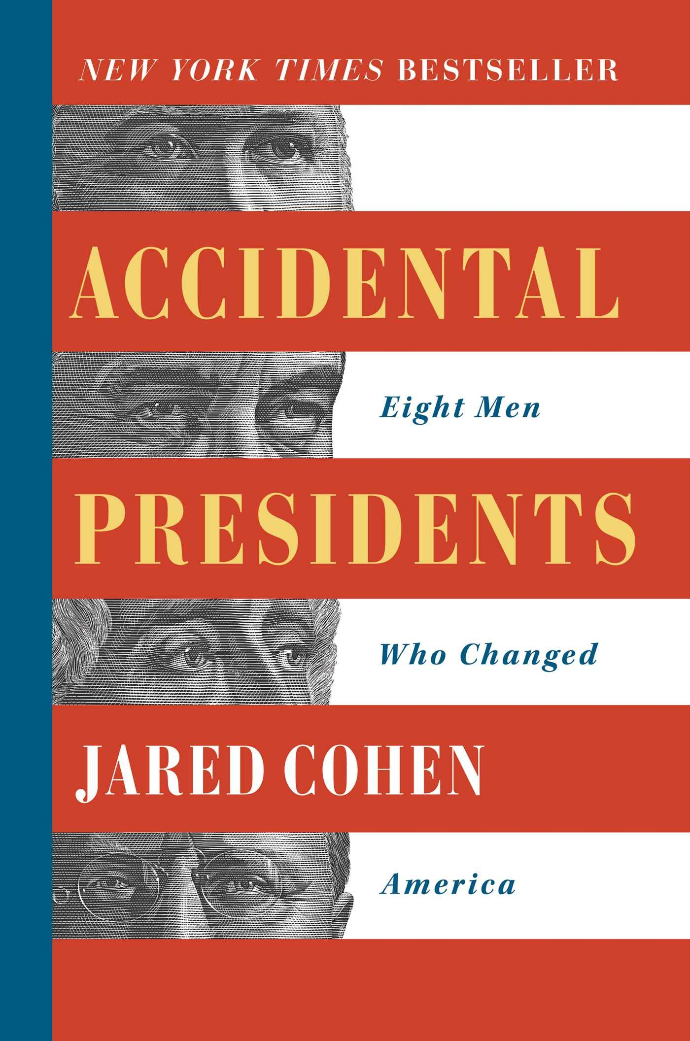Just the Facts: the Nonfiction Only Book Club - Accidental Presidents by Jared Cohen