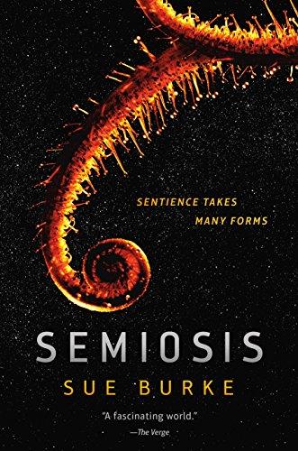 Sci - Fi and Fantasy Book Discussion: Semiosis by Sue Burke