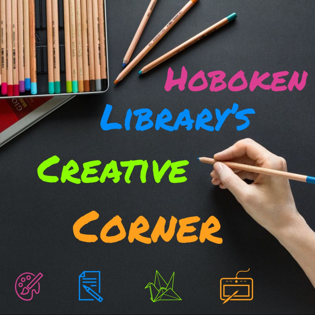 Calling all Local Artists: Hoboken Library's Creative Corner wants you!
