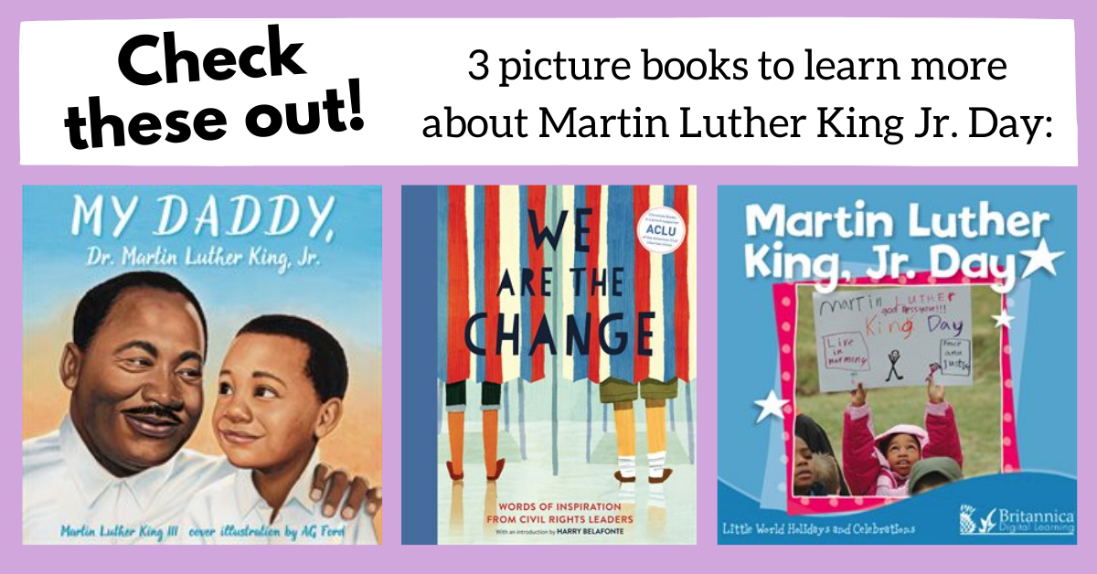 For Kids: Read About Martin Luther King Jr. Day!