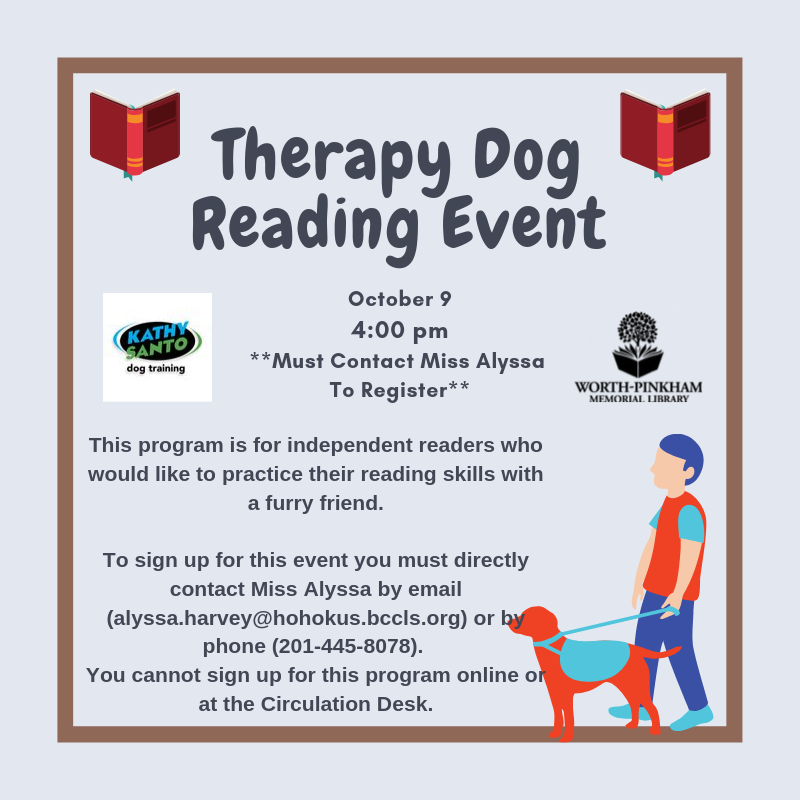 Therapy Dog Reading Event **Special Sign Up Required**