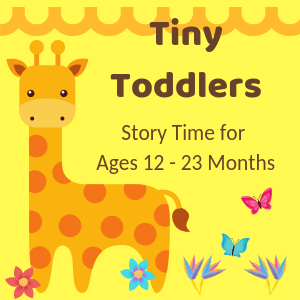 Tiny Toddlers Ages 12-23 Months