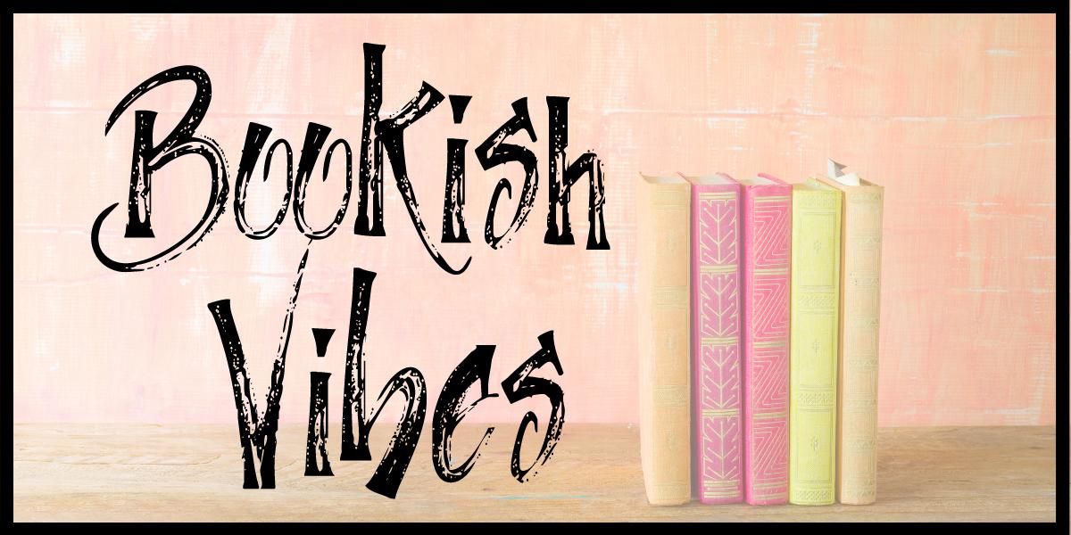 VIRTUAL: Bookish Vibes